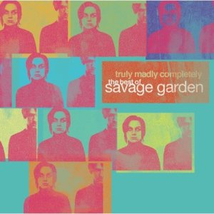 Cd savage garden truly madly completely the best of savage garden I want you savage garden lyrics