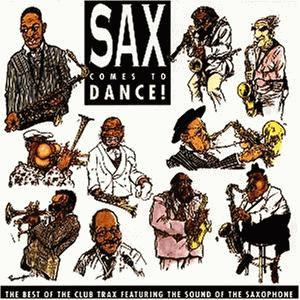 CD] Various Artists: Sax Comes To Dance